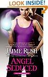Angel Seduced: The Hidden Series: Book 3