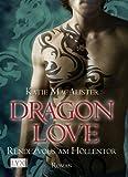 Dragon Love: Rendezvous am H�llentor