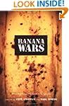 Banana Wars: Power, Production, and H...