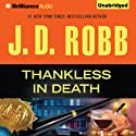 Thankless in Death: In Death, Book 37 (       UNABRIDGED) by J. D. Robb Narrated by Susan Ericksen