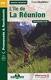 Sentiers forestiers de l'île de la Réunion... A pied : 25 promenades & randonnées