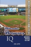 Milwaukee Brewers IQ: The Ultimate Test of True Fandom