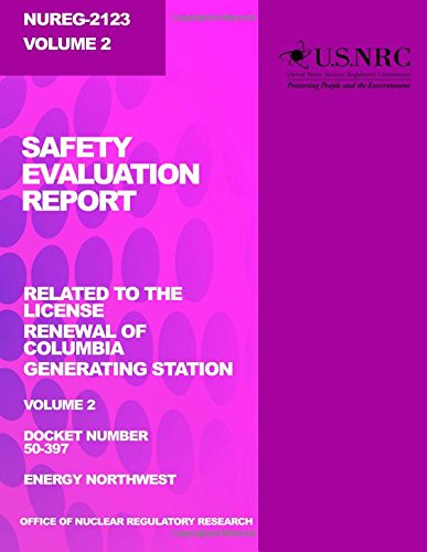 Safety Evaluation Report: Related To The License Renewal Of Columbia Generating Station: Volume 2 front-148658