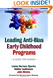 Leading Anti-Bias Early Childhood Programs: A Guide for Change (Early Childhood Education)