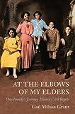 At the Elbows of My Elders