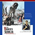 The Modern Scholar: Archaeology and the Iliad: The Trojan War in Homer and History (       UNABRIDGED) by Eric H. Cline
