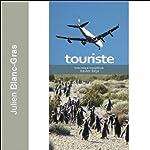 Touriste | Julien Blanc-Gras
