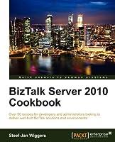 BizTalk Server 2010 Cookbook Front Cover
