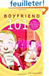 Boyfriend 101: A Gay Guy's Guide to D...