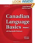 Canadian Language Basics Volume C: Le...