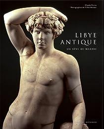Libye antique : Un r�ve de marbre par Sintes
