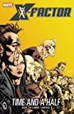 X-Factor Volume 7: Time And A Half TPB (Graphic Novel Pb)