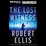 The Lost Witness: A Lena Gamble Novel (       UNABRIDGED) by Robert Ellis Narrated by Deanna Hurst