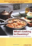 What's Cooking in Chemistry: How Leading Chemists Succeed in the Kitchen (Erlebnis Wissenschaft) [ペーパーバック] / Hubertus P. Bell, Tim Feuerstein, Carlos E. Güntner, Sören Hölsken, Jan Klaas Lohmann (編集); Wiley-VCH (刊)