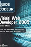 Visual Web Developer 2005 : Express Edition