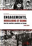 Engagements, rébellions et genre dans les quartiers populaires en Europe (1968-2005)