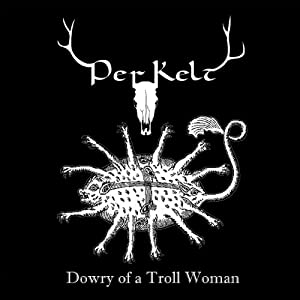 Dowry of a Troll Woman