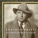 Exhibitionist: Earl Stendahl, Art Dealer as Impresario