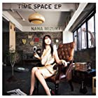 劇場版主題歌CD TIME SPACE EP