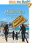 Mallorca - unsere Herausforderung f�r...