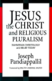 img - for Jesus the Christ and Religious Pluralism: Rahnerian Christology and Belief Today book / textbook / text book