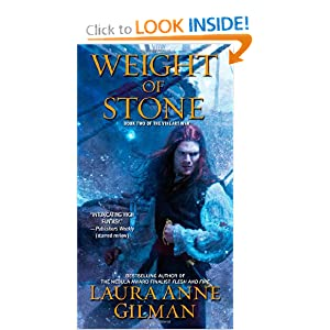 Weight of Stone: Book Two of the Vineart War Laura Anne Gilman