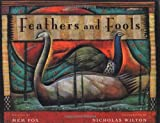 Feathers and Fools (0152004734) by Mem Fox