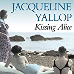 Kissing Alice | Jacqueline Yallop