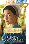 A Season for Tending: Book One in the...
