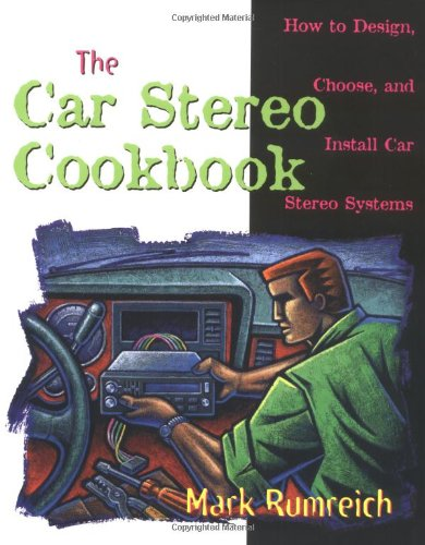 The Car Stereo Cookbook