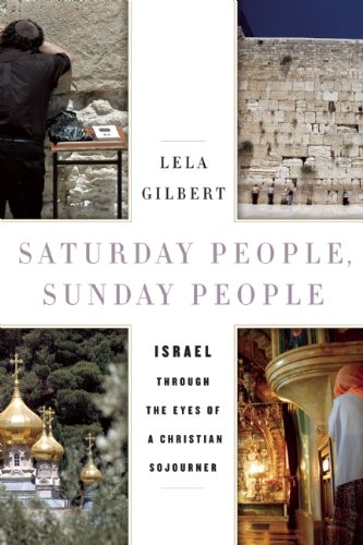 Review of Saturday People, Sunday People: Israel through the Eyes of a Christian Sojourner