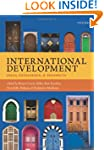 International Development: Ideas, Exp...