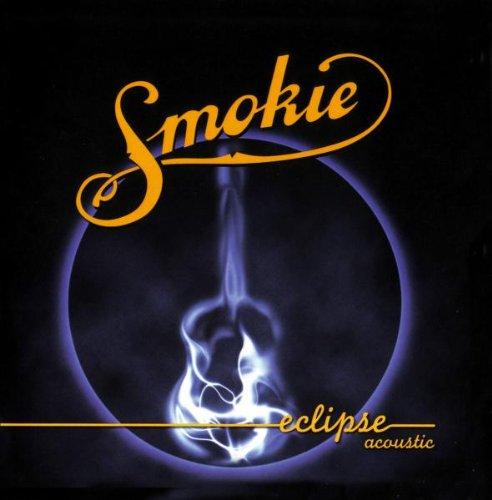 SMOKIE - Eclipse (Acoustic) - Zortam Music