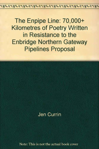 the-enpipe-line-70000-kilometres-of-poetry-written-in-resistance-to-the-enbridge-northern-gateway-pi
