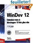 WinDev 12 (agr�� par PC SOFT) - Entra...