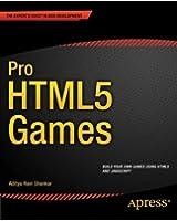 Pro HTML5 Games (Expert's Voice in Web Development)
