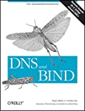 Dns und Bind. (3897212900) by Paul Albitz