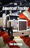 img - for The American Trucker book / textbook / text book