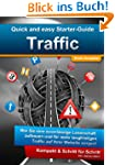 Quick and Easy Starter-Guide: Traffic...