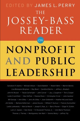 The Jossey-Bass Reader on Nonprofit and Public Leadership