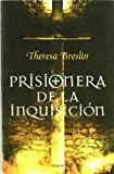 Theresa Breslin Prisionera de la Inquisicion = Prisoner of the Inquisition