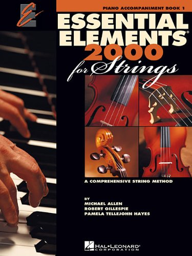 Essential Elements 2000 for Strings - Book 1: Piano...