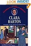 Clara Barton: Founder of the American...