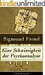 Eine Schwierigkeit der Psychoanalyse...
