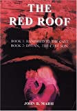 img - for The Red Roof by Maihi, John B. (2005) Paperback book / textbook / text book