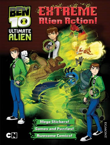 Extreme Alien Action! (Ben 10 Ultimate Alien Storybooks)