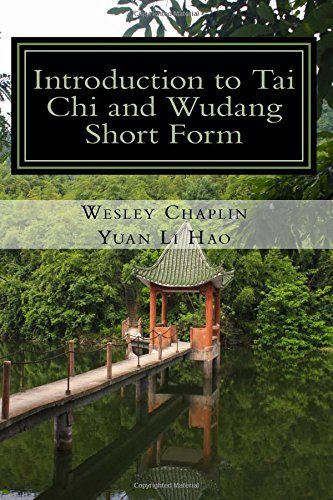 Introduction to Tai Chi and Wudang Short Form (Wudang Zhang Sanfeng)