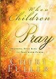 img - for When Chidren Pray book / textbook / text book