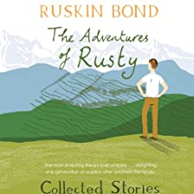 The Adventures of Rusty (       UNABRIDGED) by Ruskin Bond Narrated by Manish Dongardive