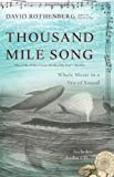 Thousand-Mile Song: Whale Music in a Sea of Sound